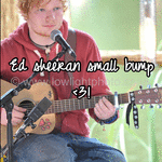 Ed sheeran small bump <3!