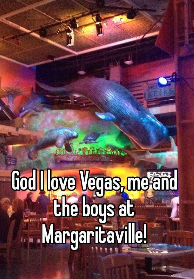 God I love Vegas, me and the boys at Margaritaville!