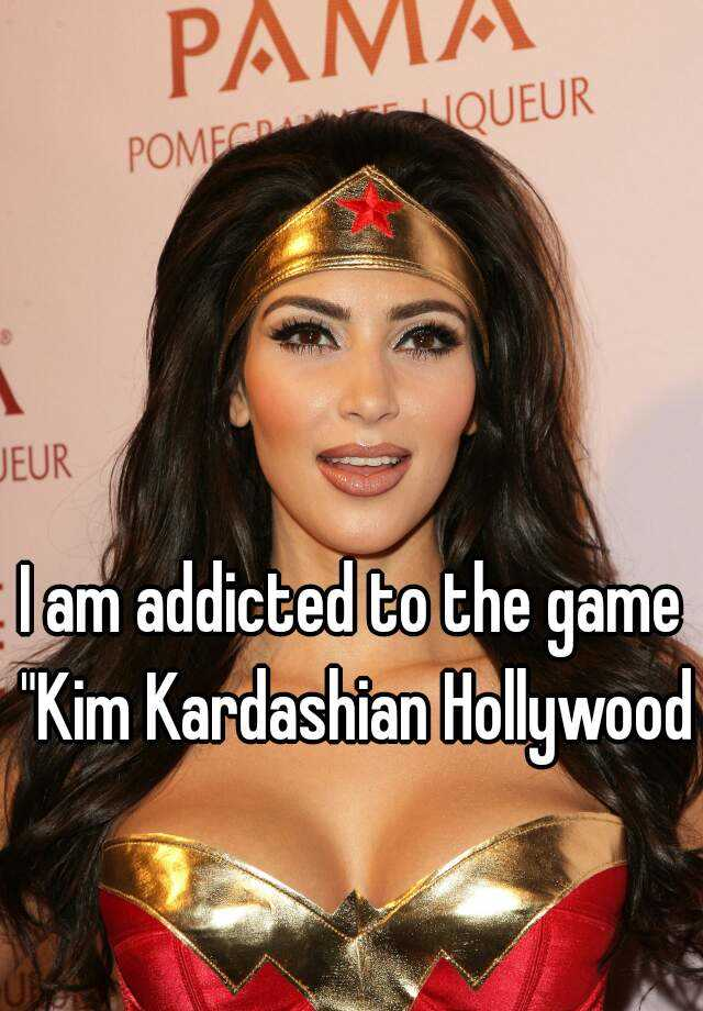 "I am addicted to the game ""Kim Kardashian Hollywood"""