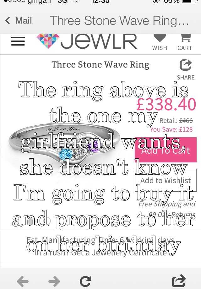 The ring above is the one my girlfriend wants, she doesn't know I'm going to buy it and propose to her on her birthday